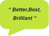 Better Best Brilliant